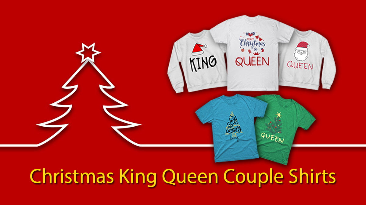 Christmas king and queen couple shirts banner