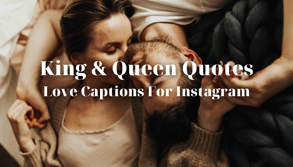 King & Queen Quotes Love Captions For Instagram